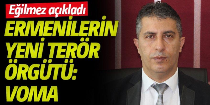 Ermenilerin yeni terör örgütü: Voma