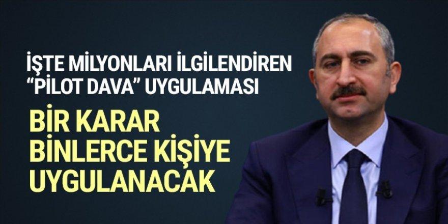 Adalet Bakanı Gül pilot dava uygulamasının detaylarını açıkladı