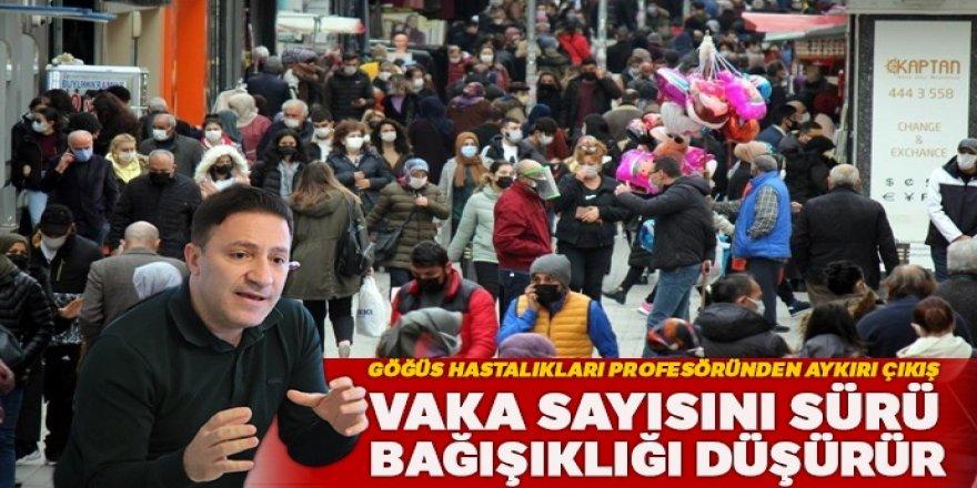 Prof. Dr. Özkaya: Vaka sayısını sürü bağışıklığı düşürür
