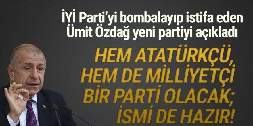 Ümit Özdağ: ''Partinin ismi hazır!''