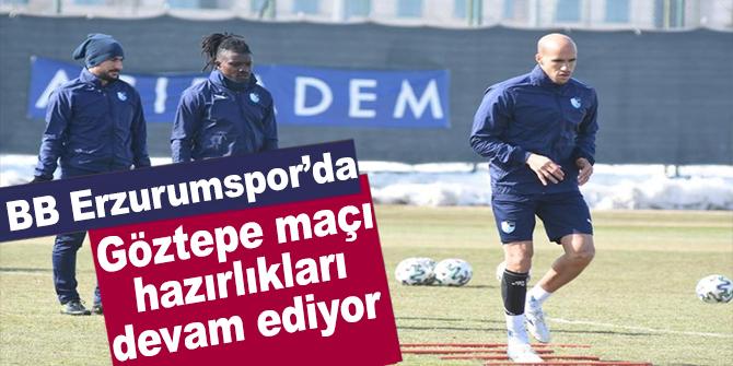BB Erzurumspor'da Göztepe maçı hazırlıkları devam ediyor