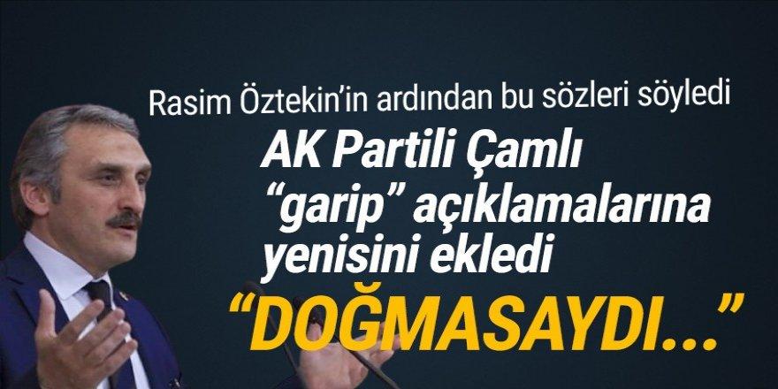 AK Partili Çamlı'dan bir garip Rasim Öztekin mesajı: Doğmasaydı ölmezdi!