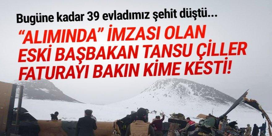 Tansu Çiller faturayı TSK'ya kesti!
