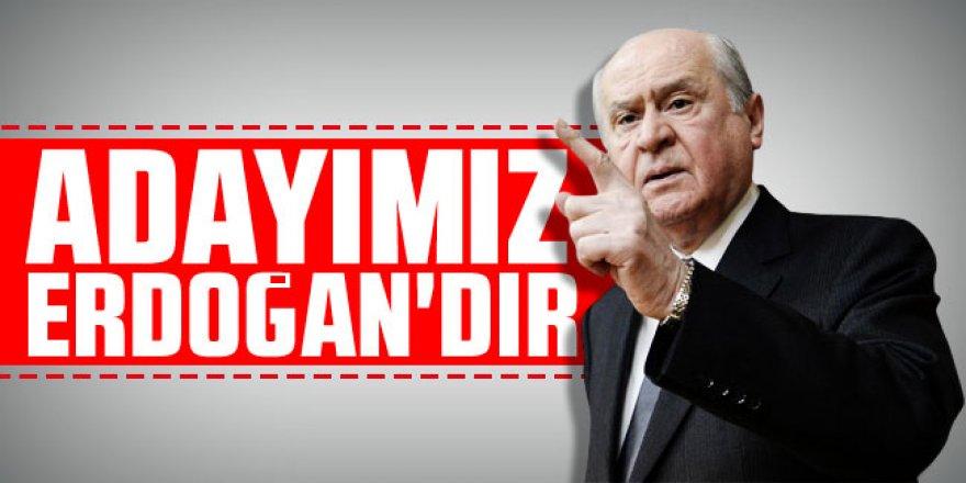 Bahçeli MHP kurultayında konuştu: ''Adayımız Erdoğan'dır''