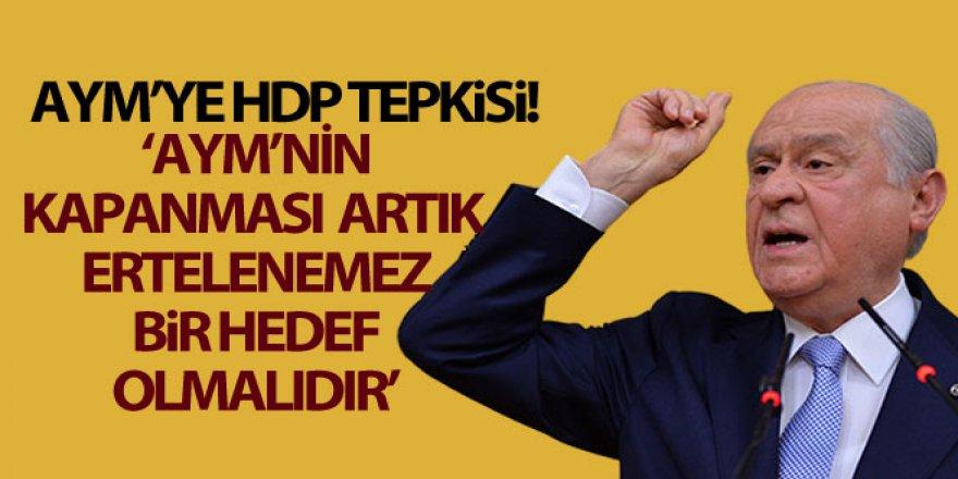 MHP lideri Devlet Bahçeli'den AYM'ye kapatma tepkisi!