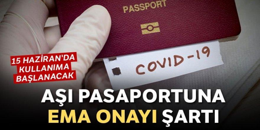 Aşı pasaportunda EMA onayı şart