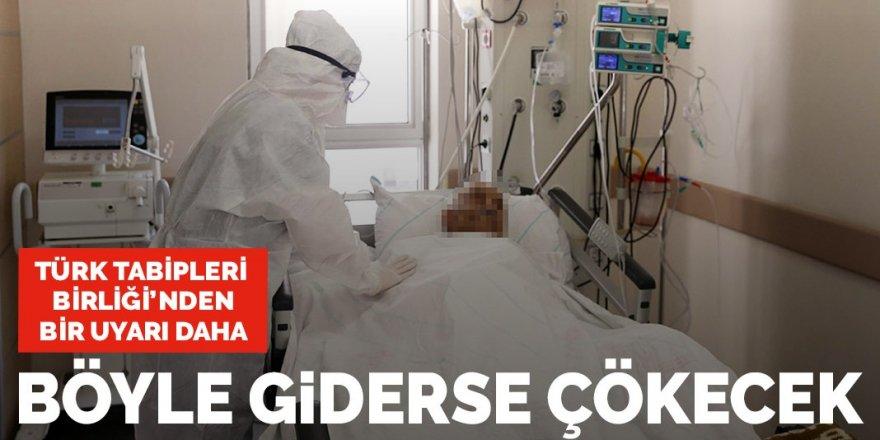 Türk Tabipleri Birliği'nden bir uyarı daha: Böyle giderse sağlık sistemi çökecek