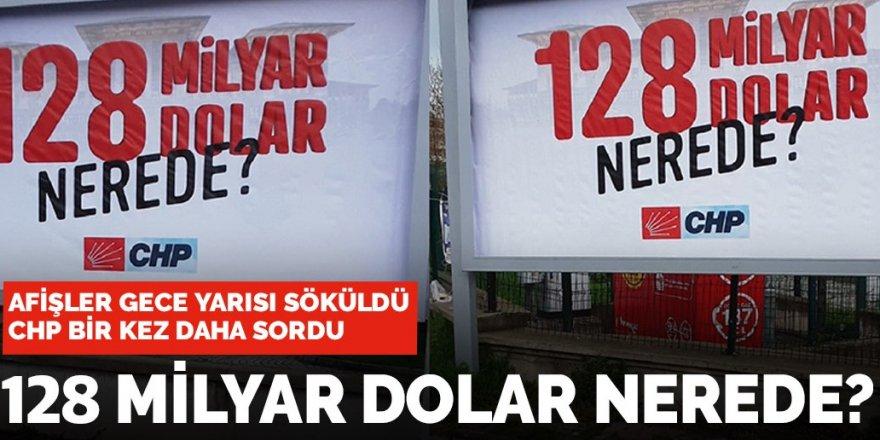 Mudanya'daki afişlerin sökülmesine CHP'den tepki: Sahi 128 milyar dolar nerede?