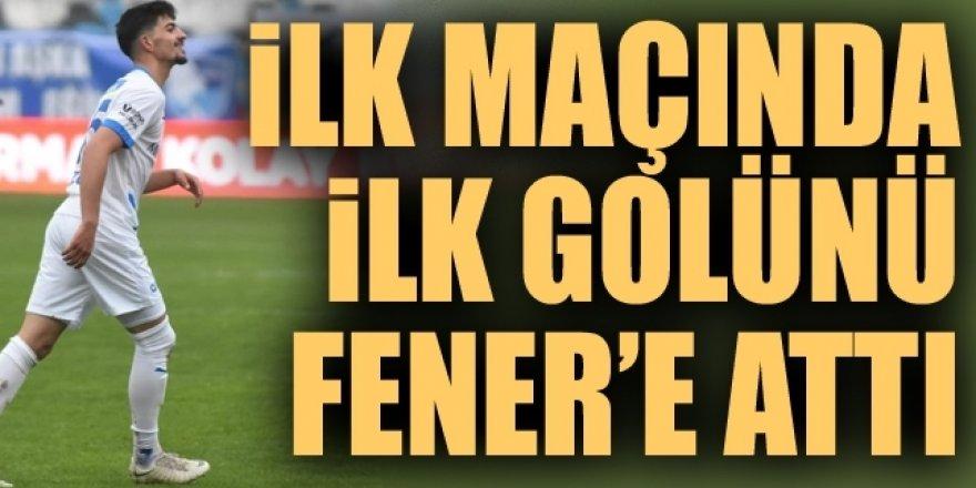 İlk maçında ilk golünü Fenerbahçe'ye attı
