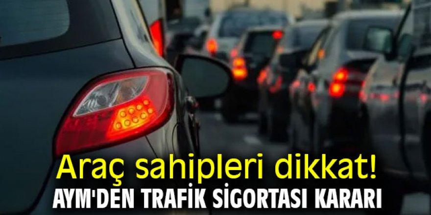 AYM'den zorunlu trafik sigortası kararı