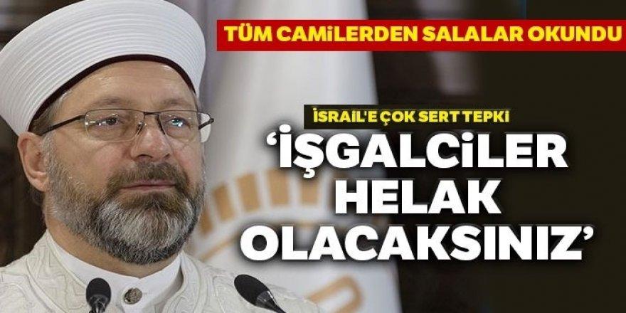Diyanet İşleri Başkanı Ali Erbaş'tan İsrail'e çok sert tepki