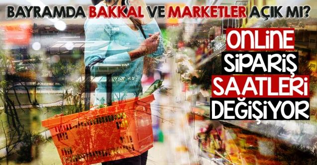 Ramazan Bayramı'nda bakkal ve marketler açık mı? Online sipariş saatleri değişiyor
