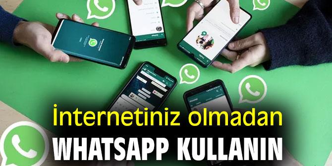 İnternet olmadan Whatsapp kullanmak için yapmanız gerekenler