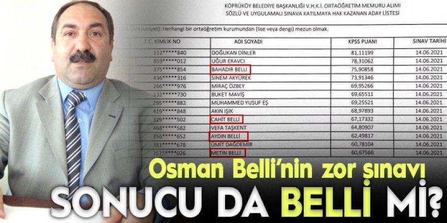 Sonucu BELLİ sınav!
