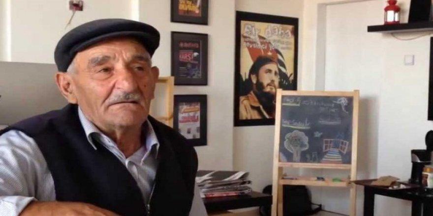 Devrimcilerin Erzurumlu Hasan Dayı'sı yaşamını yitirdi