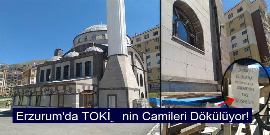 Erzurum'da TOKİ'nin Camileri Dökülüyor!
