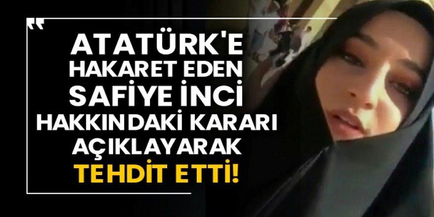 Erzurumlu Atatürk düşmanı Safiye'ye hapis cezası!