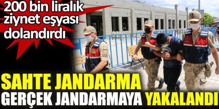 Sahte Jandarma yakalandı!