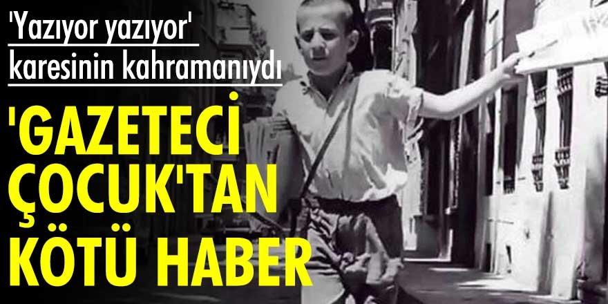 'Yazıyor yazıyor' karesinin kahramanıydı! 'Gazeteci çocuk'tan kötü haber