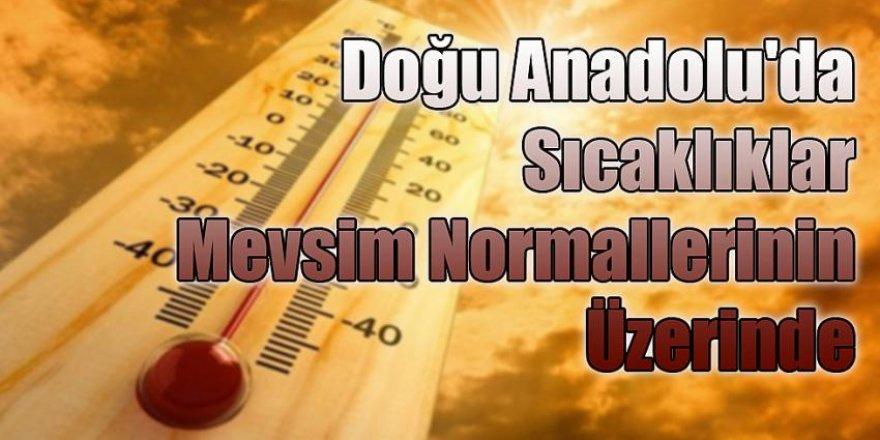 Doğu Anadolu'da sıcaklık mevsim normalleri üzerinde seyredecek