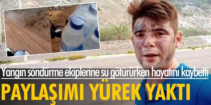 Yangın söndürme ekiplerine su götüren Şahin Akdemir hayatını kaybetti