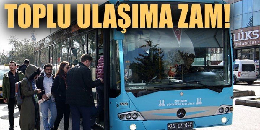 Erzurum'da Toplu ulaşıma zam!