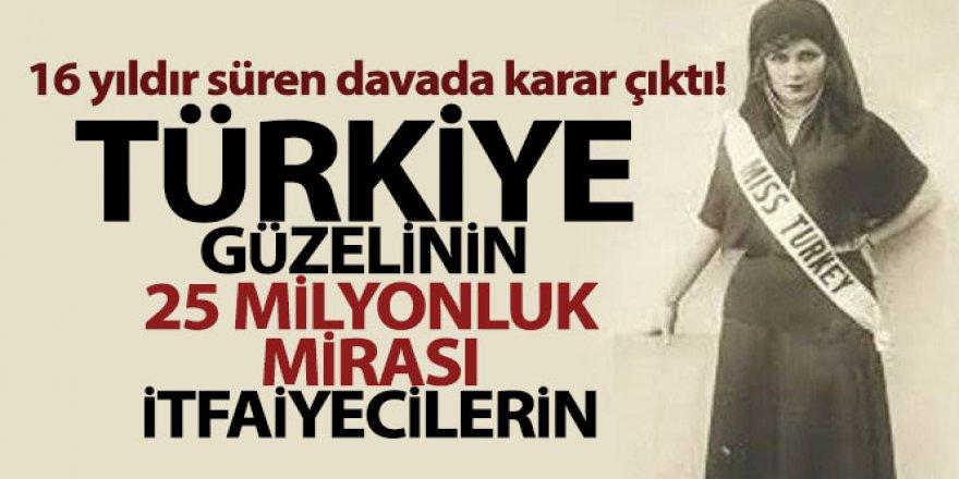Türkiye eski güzelinin itfaiyecilere bıraktığı miras davasında gerekçeli karar açıklandı
