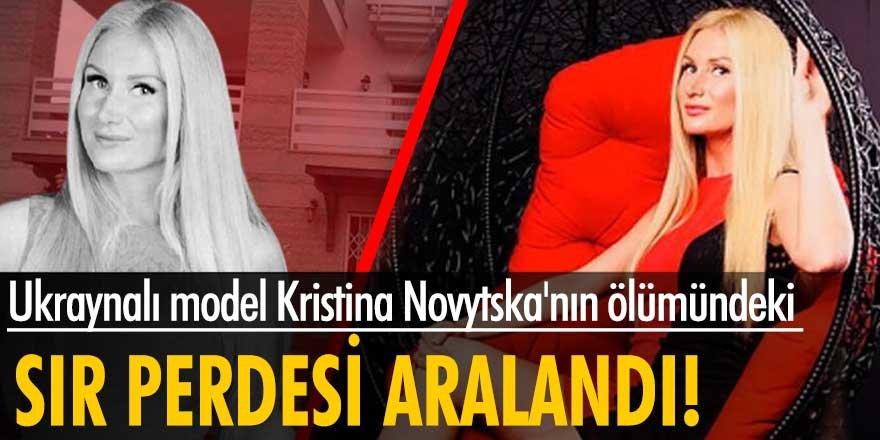 Ukraynalı model Kristina Novytska'nın ölümüyle ilgili yeni ayrıntılar!