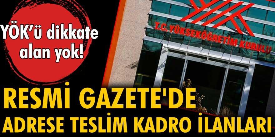 Resmi Gazete'de adrese teslim kadro ilanları...