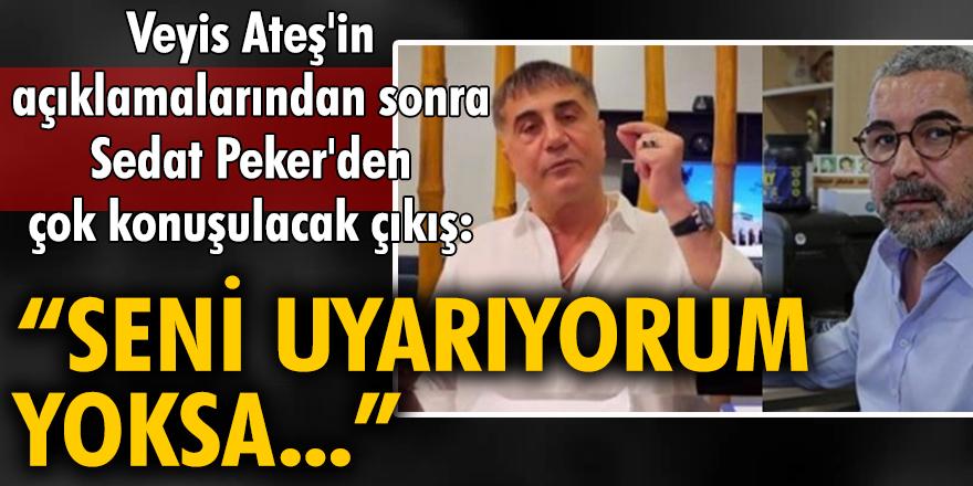 Veyis Ateş'in açıklamalarından sonra Sedat Peker'den çok konuşulacak çıkış