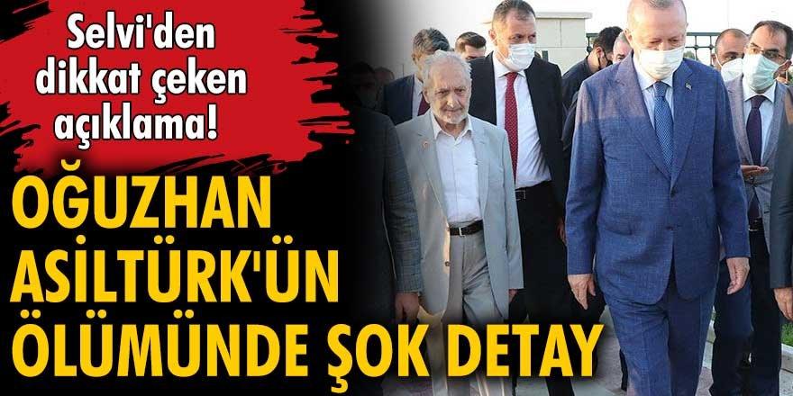 Oğuzhan Asiltürk'ün ölümünde şok detay!