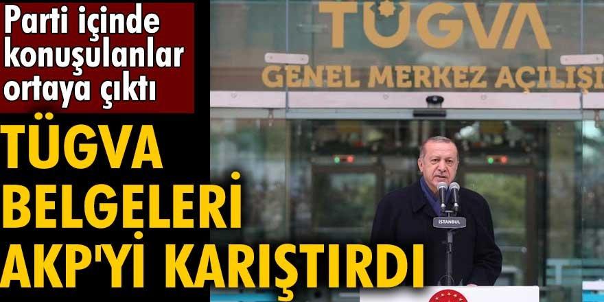 TÜGVA belgeleri AK Partiyi karıştırdı!