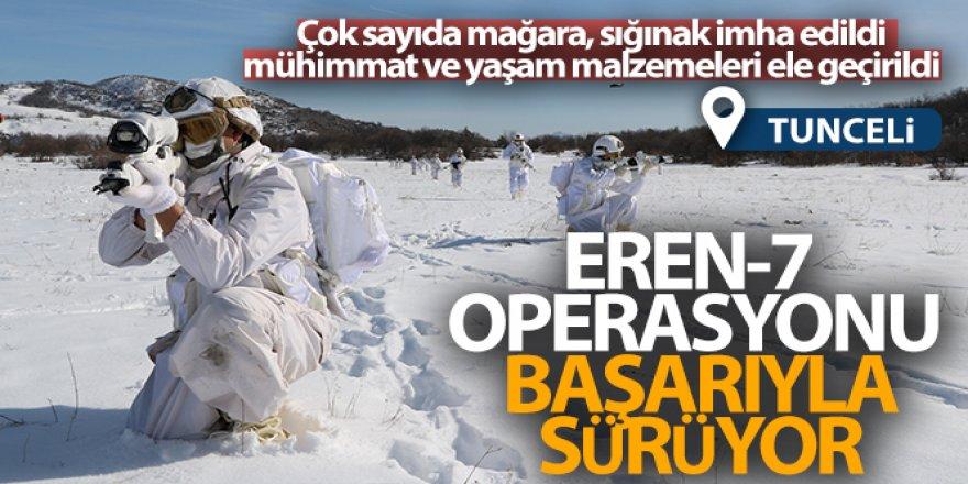 Tunceli'de Şubat ayında başlayan Eren-7 operasyonu sürüyor