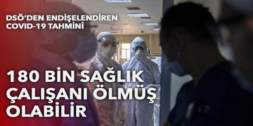 DSÖ: Dünyada 180 bin sağlık çalışanı Covid'den öldü