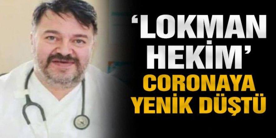 Nedeni koronavirüs: Erzurum'un 'Lokman hekimi' Dr. Lokman Toksoy öldü