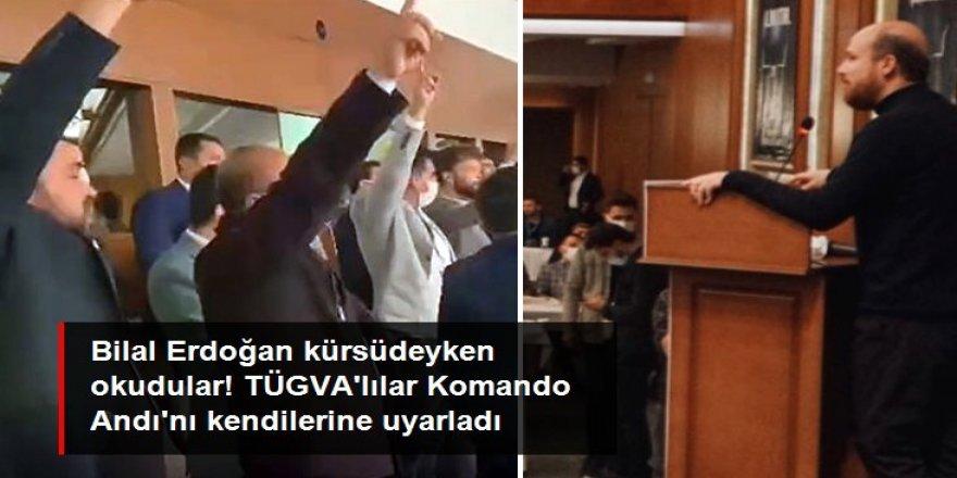 Bilal Erdoğan kürsüdeyken TÜGVA'lılar bu marşı okudu