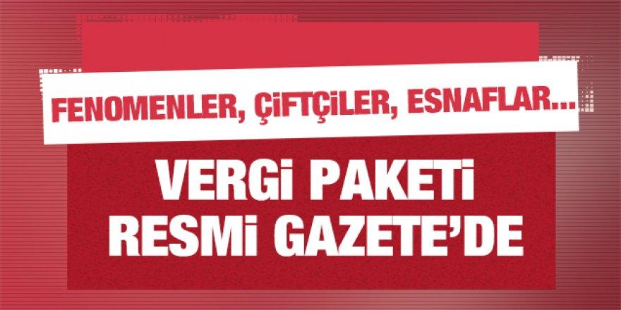 Vergi Paketi Resmi Gazete'de!