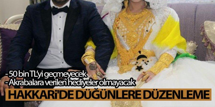 Hakkari'de düğünlere düzenleme
