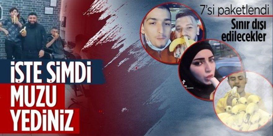 Provokatif amaçla 'muz yeme' videosu çeken yabancı uyruklu 7 kişi yakalandı! Sınır dışı edilecekler