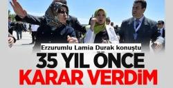 Lamia Durak konuştu!