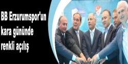 Erzurum yeni tesislerine kavuşuyor