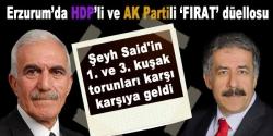 Erzurum'da Şeyh Said düellosu!