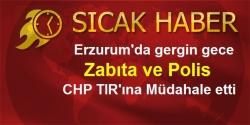 Erzurum'da CHP gerilimi!