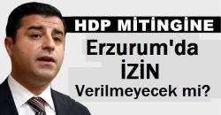 HDP'den Erzurum iddiası!