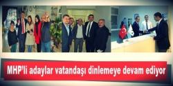 MHP'liler vatandaşı dinlemeye devam ediyor