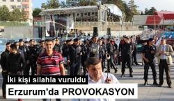 Erzurum'da provokasyon girişimi