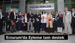 Erzurum'dan tam destek!