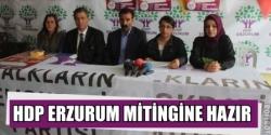 HDP Erzurum mitingine hazır!
