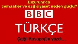 Erzurum'da cemaatler ve sağ neden güçlü?