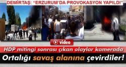 HDP mitingi sonrası çıkan olaylar kamerada